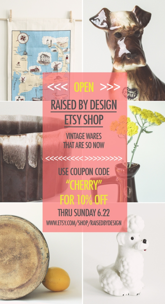 Raised by Design Etsy Shop Announcement